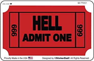 "StickerDad Ticket to Hell Hard Hat Helmet Sticker Vinyl Decal (4 Pack) Full Color Printed - (Size: 3.5"" X 2"" Color: RED/Black) - for Windows, Walls, Bumpers, Laptop, Lockers, etc."