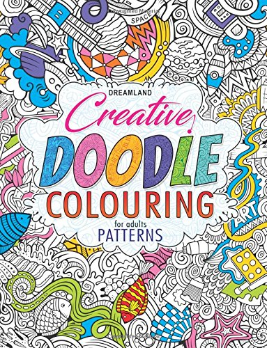 Buy Creative Doodle Colouring - Patterns Book Online at Low Prices ...