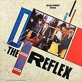 The Reflex (Dance Mix) 6:35 / Reflex (LP) 4:20 / Make Me Smile (Live) 4:30 [12 inch VINYL U.K. Maxi-Single]