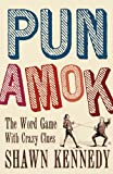 Pun Amok, Shawn Kennedy, 1402778686