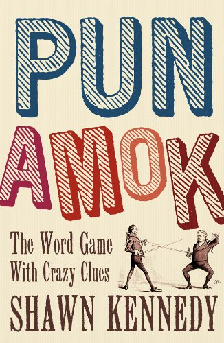 Read Online Pun Amok: The Word Game with Crazy Clues ebook