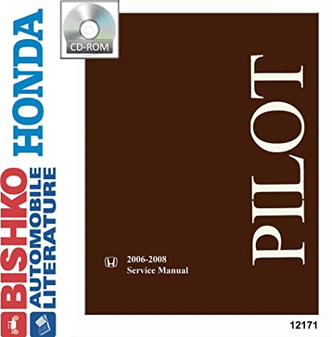 amazon com bishko automotive literature 2006 2007 2008 honda pilot rh amazon com honda pilot service manual 2004 honda pilot service manual 2003