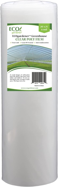 ECOgardener Greenhouse Clear Plastic Film – 25' x 20' 6mil, 4 Year UV Treated, Anti Condensation Heavy Duty Polyethylene