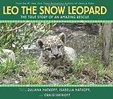Leo the Snow Leopard, Craig Hatkoff and Isabella Hatkoff, 0545229278