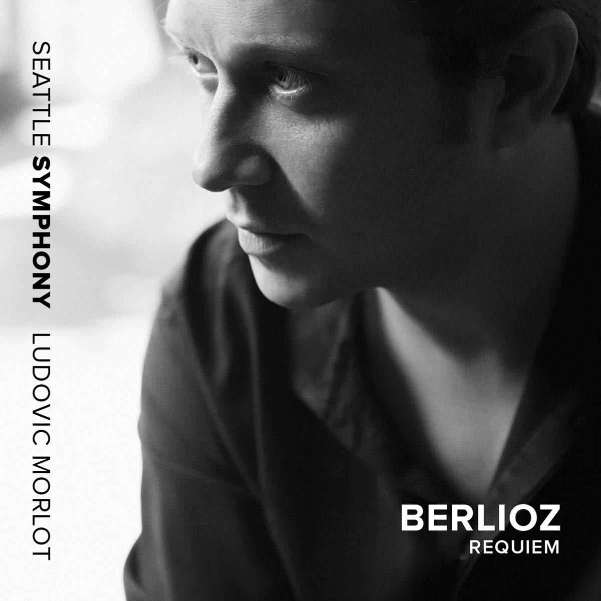 Berlioz: Requiem by Seattle Sym Media