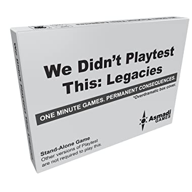We Didn't Playtest This: Legacies Card Game