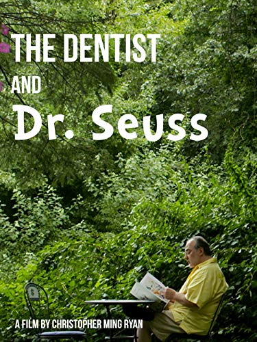The Dentist and Dr. Seuss -