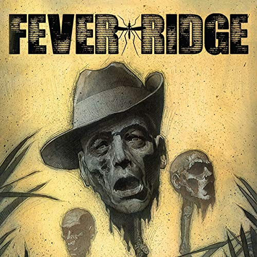 Fever Ridge: A Tale of MacArthur's Jungle ()