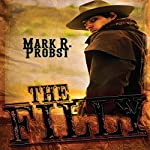 The Filly | Mark R. Probst