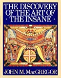 img - for The Discovery of the Art of the Insane book / textbook / text book