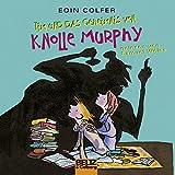 Tim und das Geheimnis von Knolle Murphy (Tim 1)