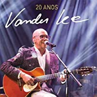 VANDER LEE - 20 ANOS AO VIVO