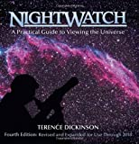 NightWatch: A Practical Guide to Viewing the Universe, Terence Dickinson, 155407147X