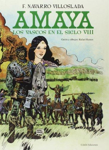 Descargar Libro Amaya. Los Vascos En El Siglo Viii Fernando Navarro Villoslada
