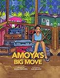 Amoya's Big Move