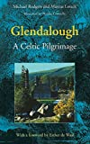 Glendalough: A Celtic Pilgrimage by Michael Rodgers front cover