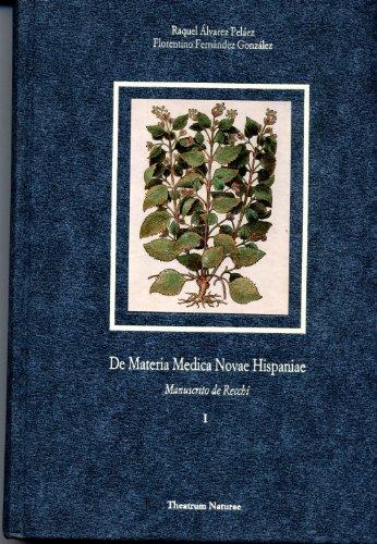 Descargar Libro De Materia Médica Novae Hispaniae: Manuscrito De Nardo Antonio Recchi: 2 Francisco Hernández