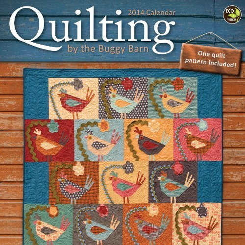 2014 Quilting by the Buggy Barn Wall Calendar by TF Publishing
