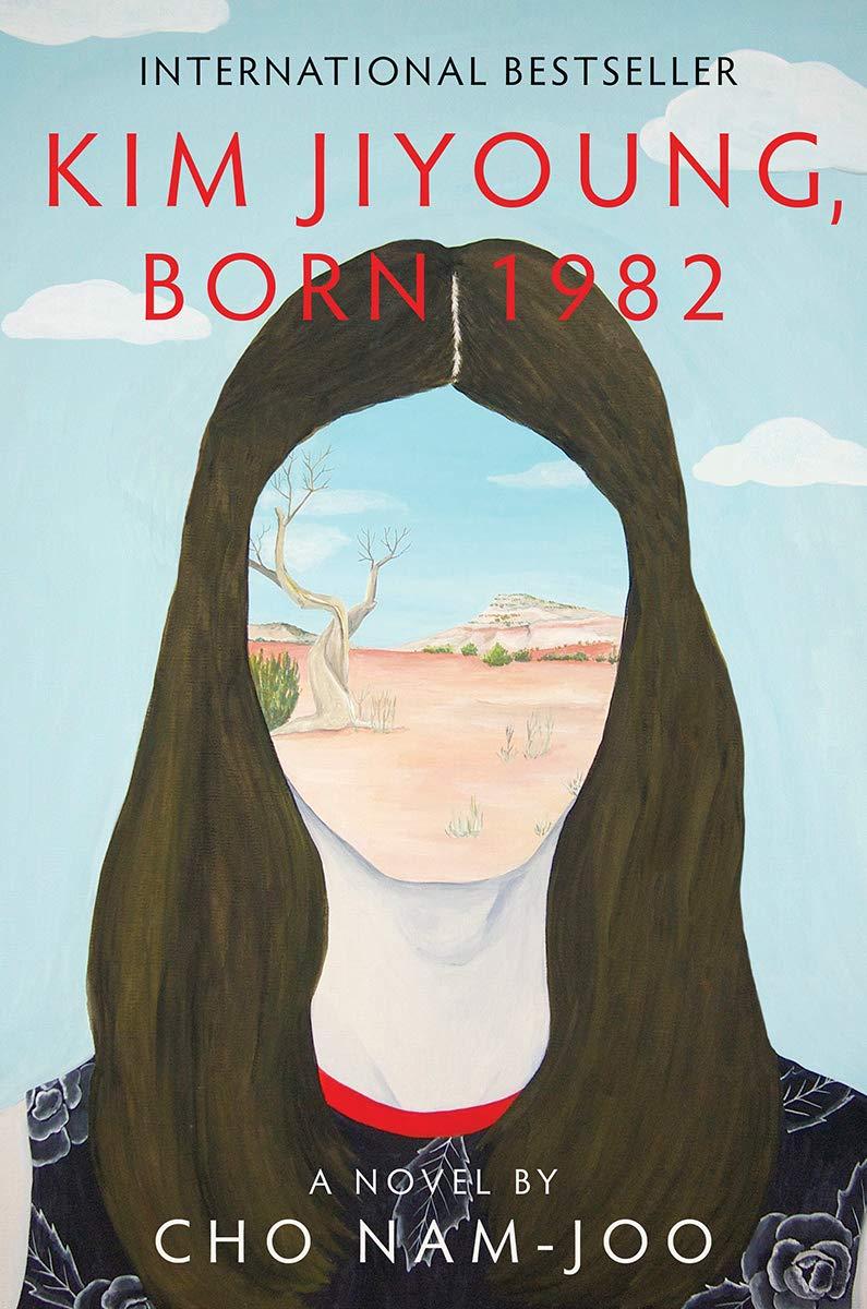 Kim Jiyoung, Born 1982: A Novel: Nam-Joo, Cho, Chang, Jamie ...