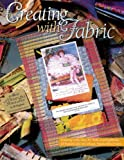 img - for Creating with Fabric book / textbook / text book