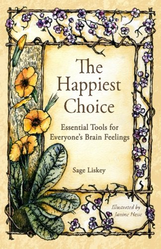 The Happiest Choice: Essential Tools for Everyone's Brain Feelings