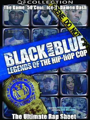 Black & Blue: Legend of Hip Hop Cop -