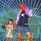 2 Good 4 U by Michelle Penn (2001-01-15)