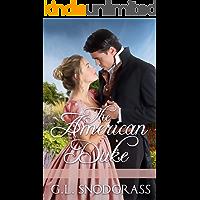 The American Duke (The Stafford Sisters Book 2)
