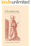 In No Strange Land: The Embodied Mysticism of Saint Philip Neri