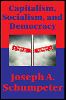 Capitalism socialism and democracy pdf schumpeter