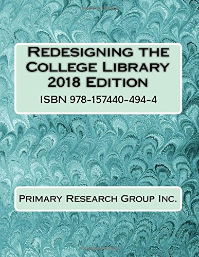 Redesigning the College Library 2018 Edition