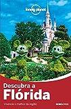 capa de Descubra a Flórida - Coleção Lonely Planet