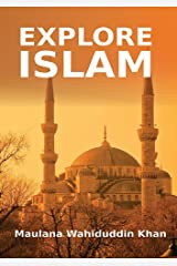 Explore Islam: Islamic Books on the Quran, the Hadith and the Prophet Muhammad Kindle Edition