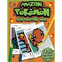 Amazing Pokemon Math: Cool Math Activity Book For Pokemon Go Fans