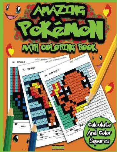 Amazing Pokemon Math: Cool Math Activity Book For Pokemon Go Fans (Math Activity Books) (Volume 3)