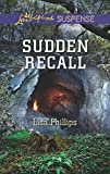Sudden Recall (Love Inspired Suspense)