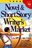 Novel and Short Story Writer's Market, 1994, , 089879613X