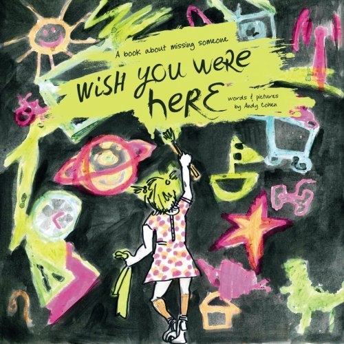 """Wish You Were Here"": A book about missing someone"