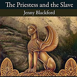 The Priestess and the Slave Audiobook