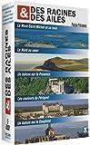 Des racines et des ailes - Passion Patrimoine - Le Mont Saint-Michel et sa baie + Le Nord au coeur + Un balcon sur la Provence + Les couleurs du Périgord + Un balcon sur le Dauphiné