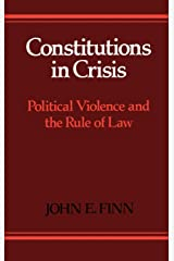 Constitutions in Crisis: Political Violence and the Rule of Law Hardcover