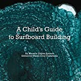 A Child's Guide to Surfboard