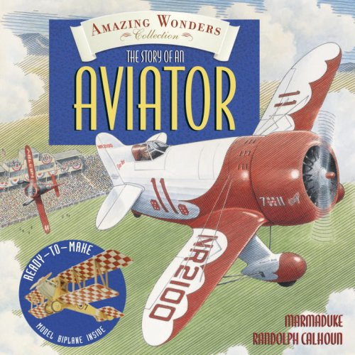 Amazing Wonders Collection: The Story of an - Price Aviator Randolph