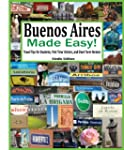 Buenos Aires Made Easy! (Kindle Edition)