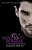 Mine to Possess: Book 4 (PSY-CHANGELING SERIES)