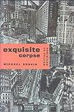 Exquisite Corpse, Michael Sorkin, 0860913236