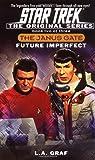 Future Imperfect: Janus Gate Book Two (Star Trek The Original series)