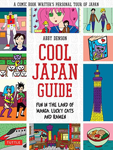 Cool+Japan+Guide%3A+Fun+in+the+Land+of+Manga%2C+Lucky+Cats+and+Ramen
