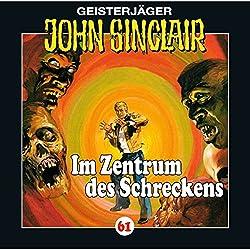 Im Zentrum des Schreckens (John Sinclair 61)