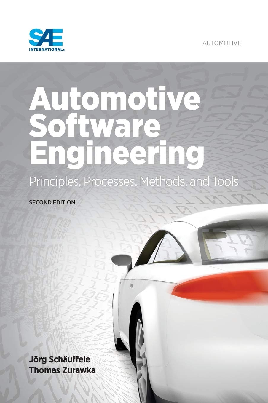 Automotive Software Engineering Second Edition Thomas Zurawka Joerg Schaeuffele 9780768079920 Amazon Com Books